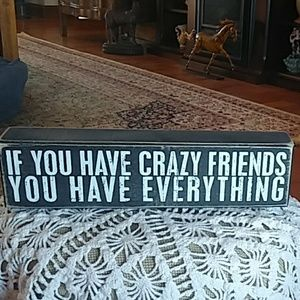 Table top funny friend sign